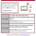 "Webinar Series: ""Reducing Social Isolation"" & ""Champlain BASE eConsult Expansion"" in Long-Term Care"