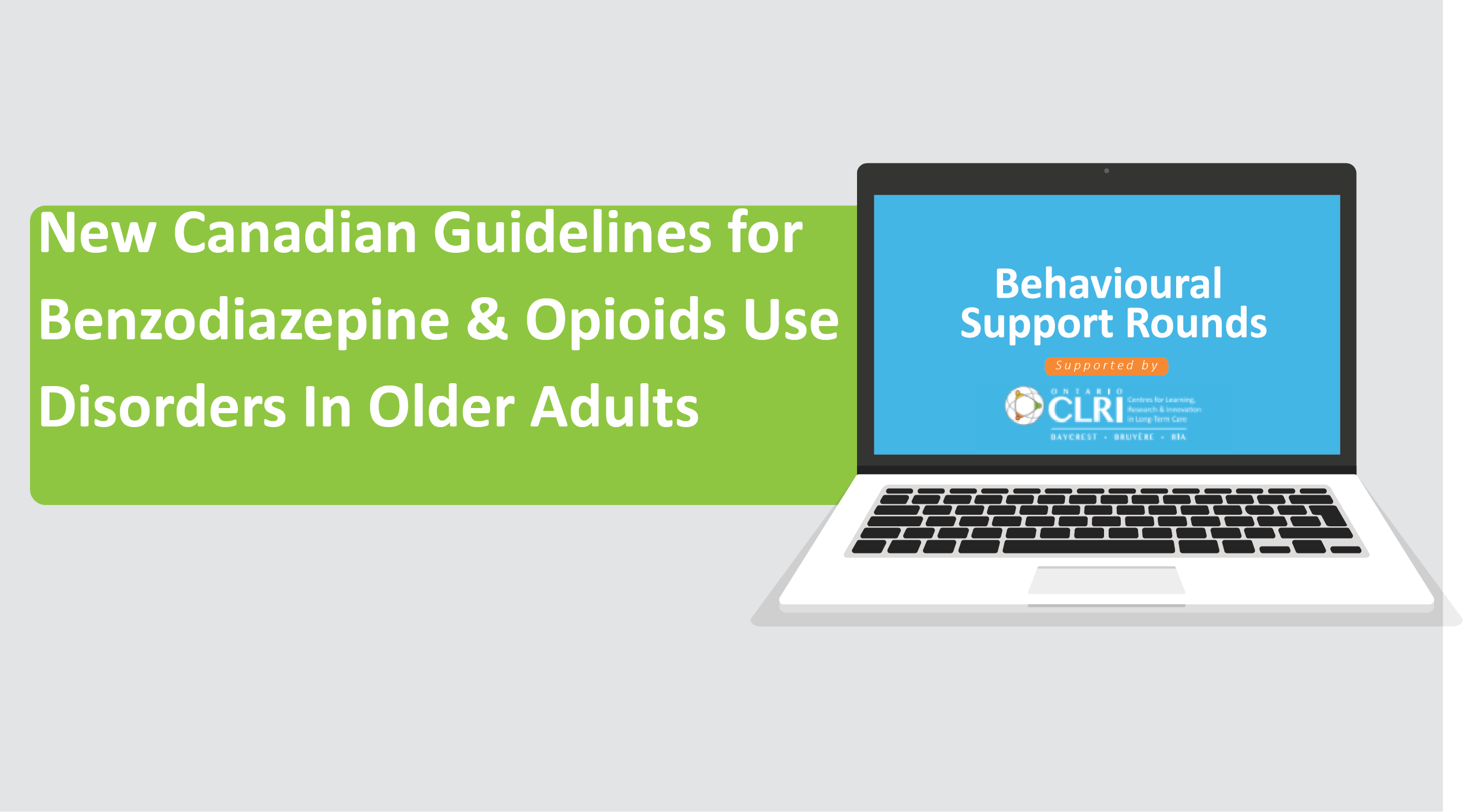 New Canadian Guidelines for Benzodiazepine & Opioids Use Disorders In Older  Adults: From Theory to Practice