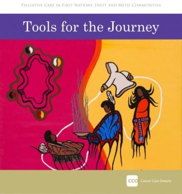 Cancer Care Ontario alliative Care Toolkit for Indigenous Communities cover image