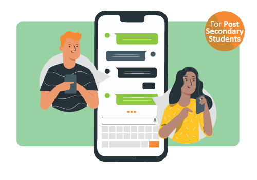Two people texting with each other. Icon in upper right corner indicating that this resource is created for post secondary students.