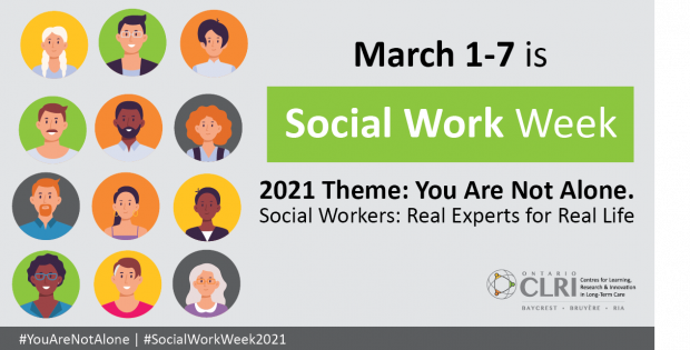 """A graphic showing various avatar characters and with text that reads March 1 to 7 is Social Work Week. 2021 Theme: you are Not Alone"""""""